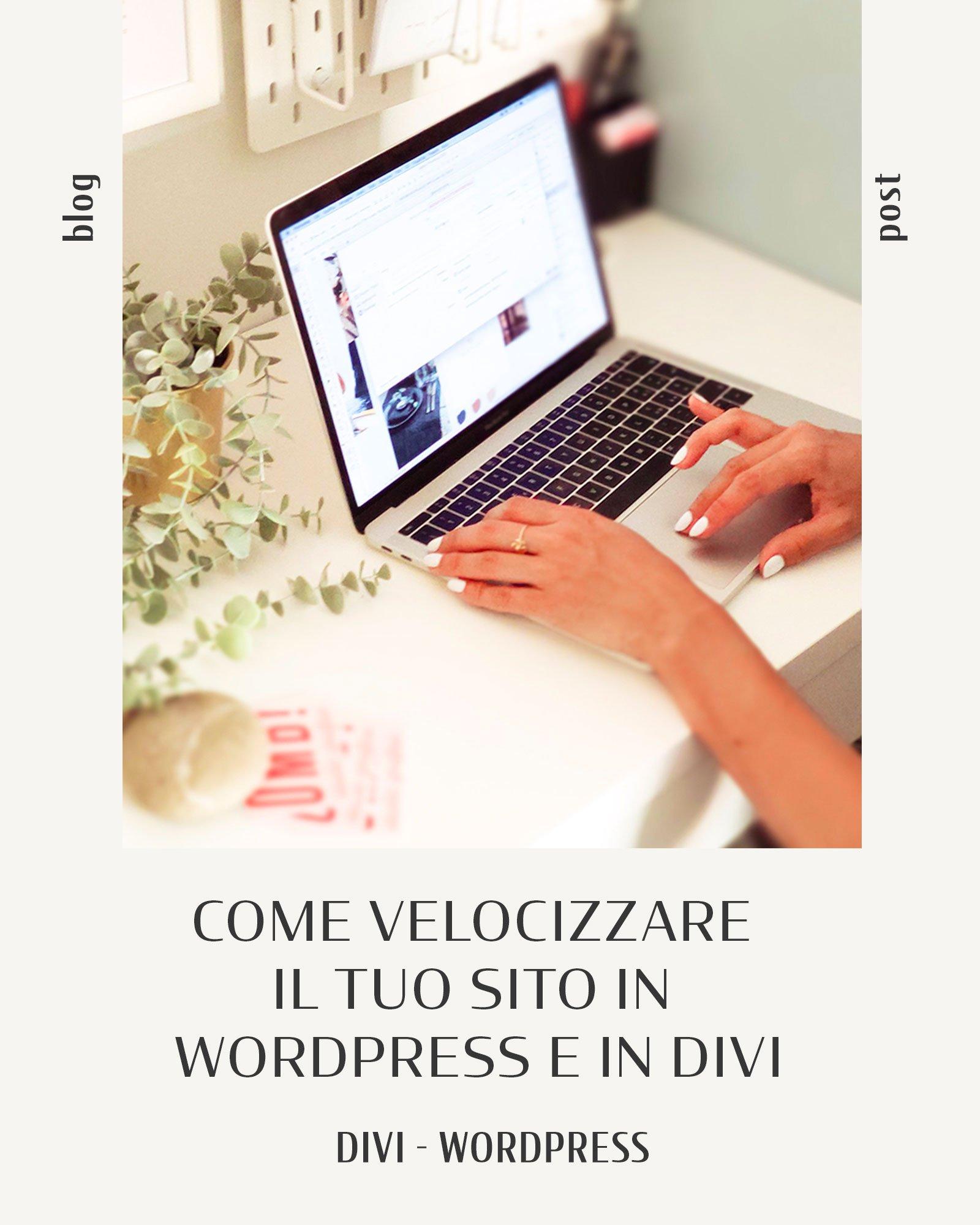Come velocizzare sito wordpress divi