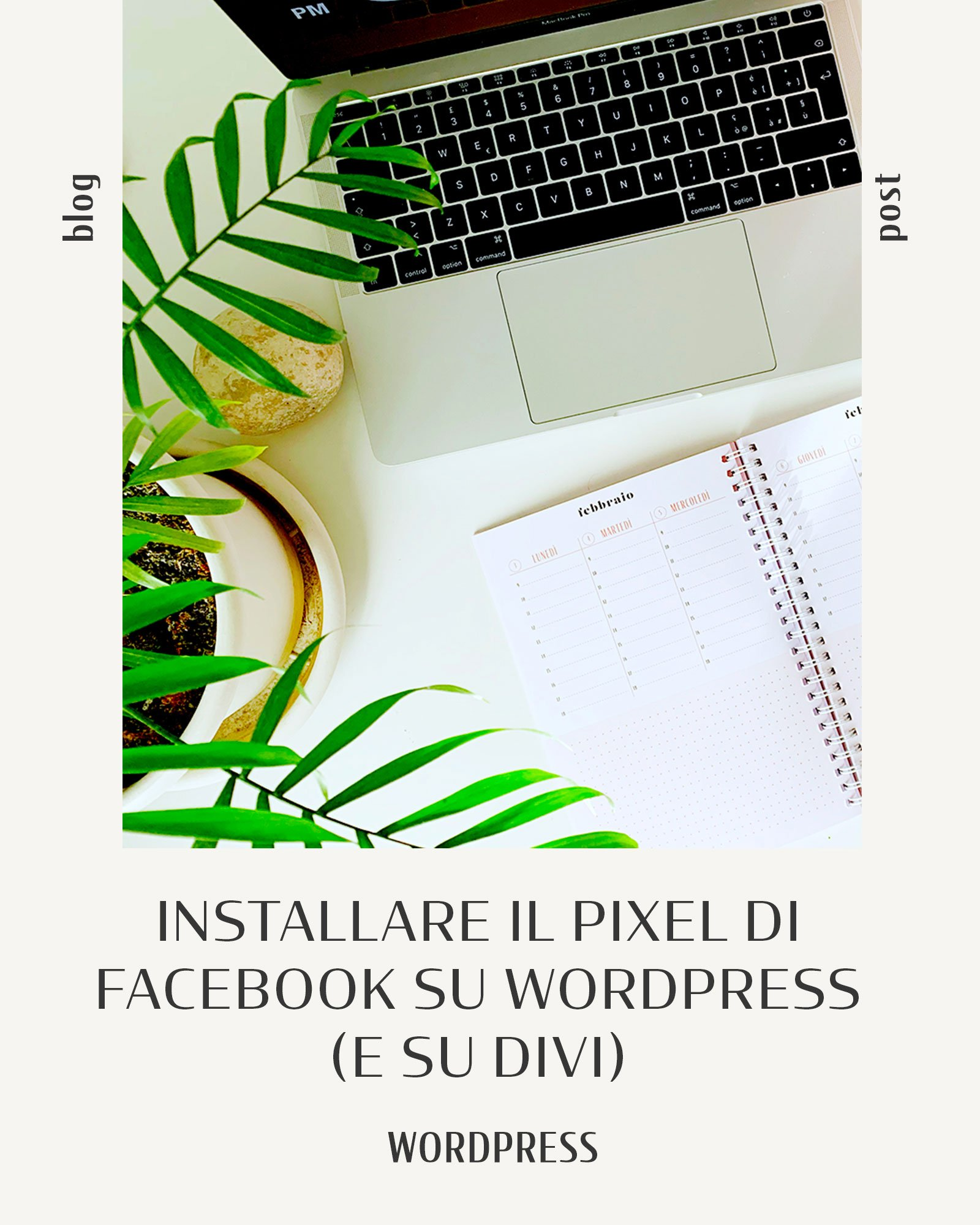 Installare il Pixel di Facebook su WordPress